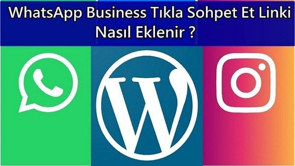 WhatsApp Business Tıkla Sohpet Et Linki
