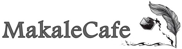 MakaleCafe